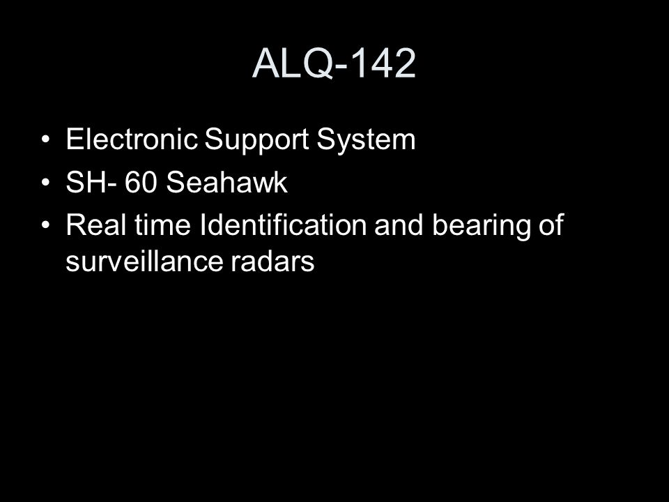ALQ-142 Electronic Support System SH- 60 Seahawk