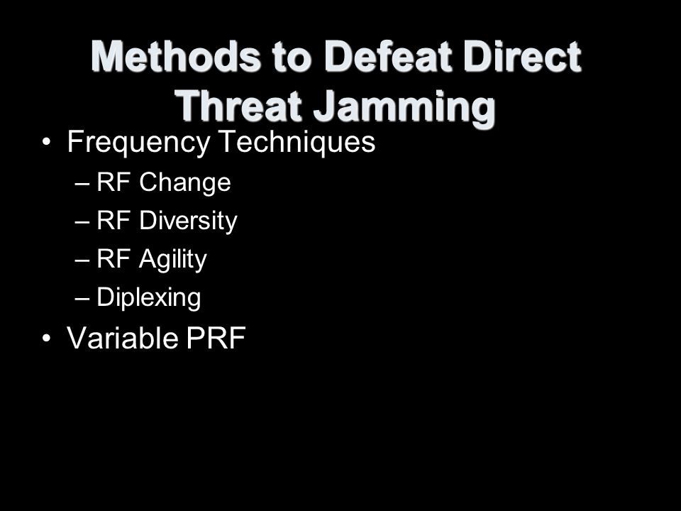 Methods to Defeat Direct Threat Jamming