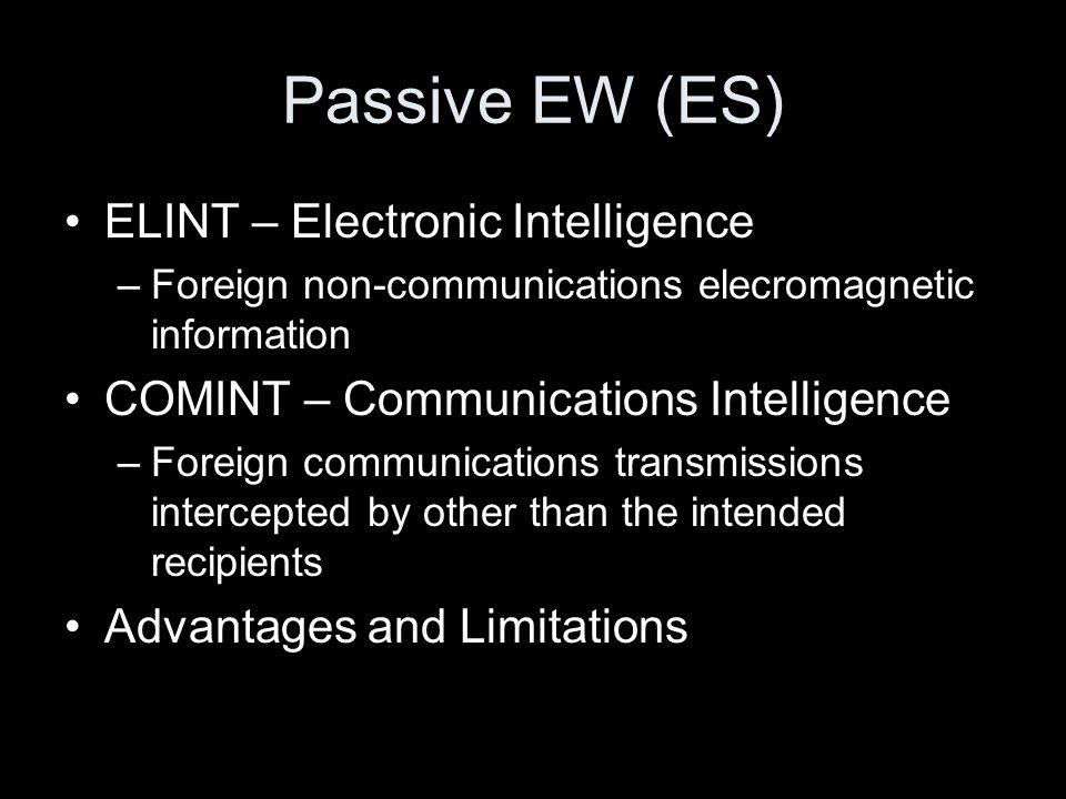 Passive EW (ES) ELINT – Electronic Intelligence
