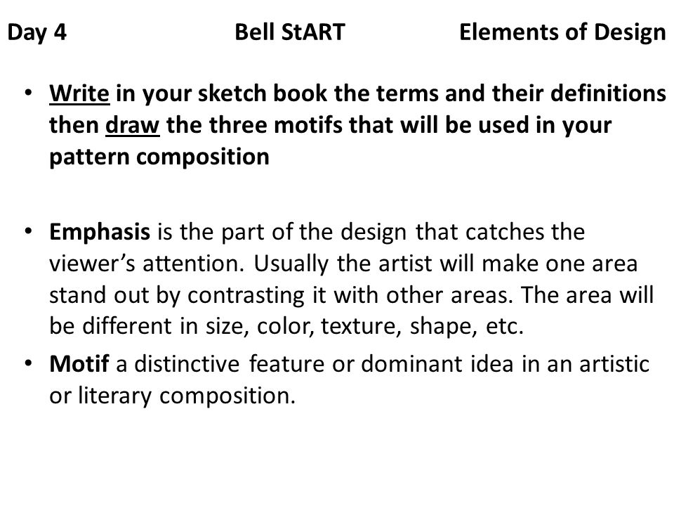 Day 4 Bell StART Elements of Design