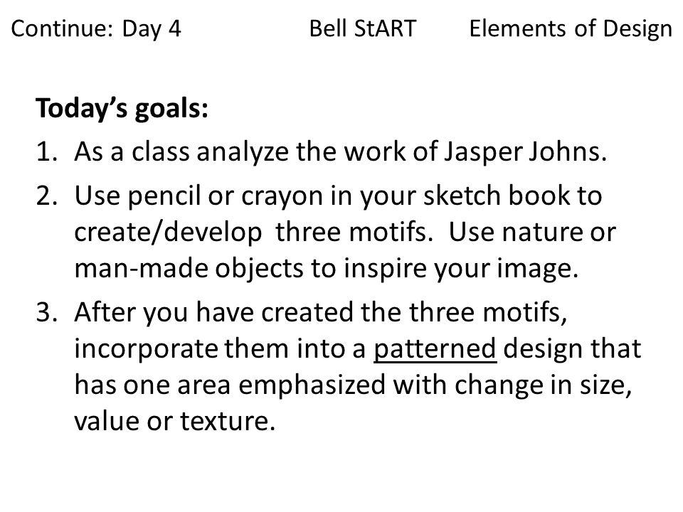 Continue: Day 4 Bell StART Elements of Design