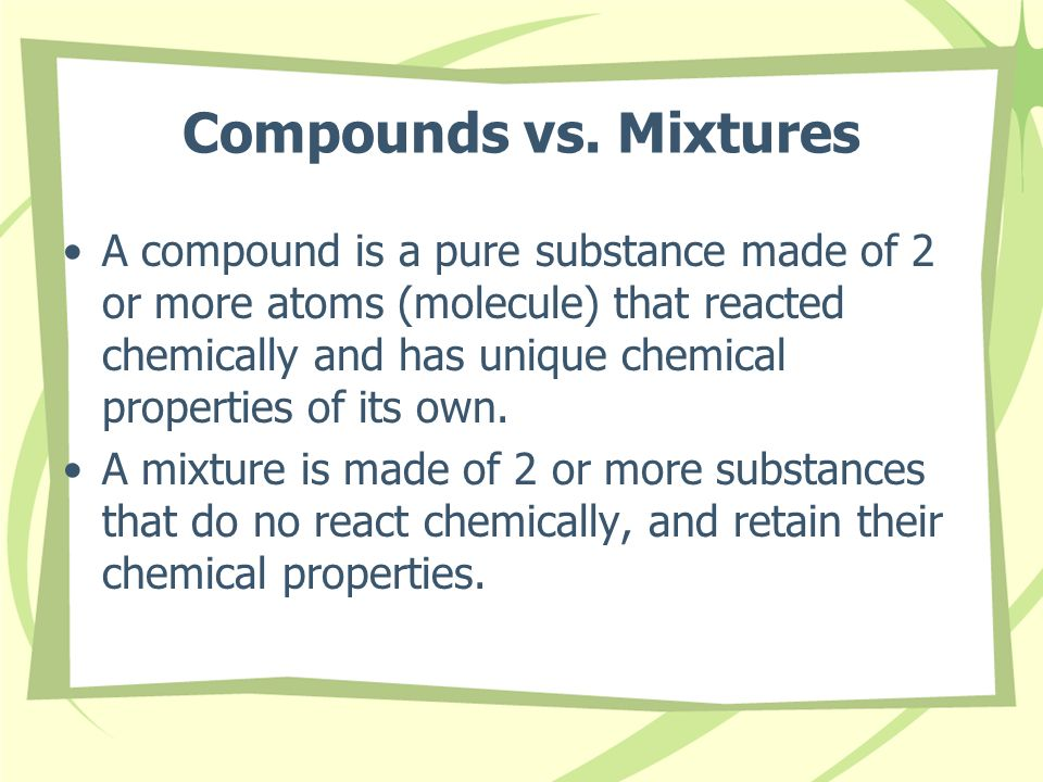 Compounds vs. Mixtures