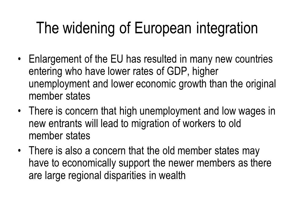 The widening of European integration