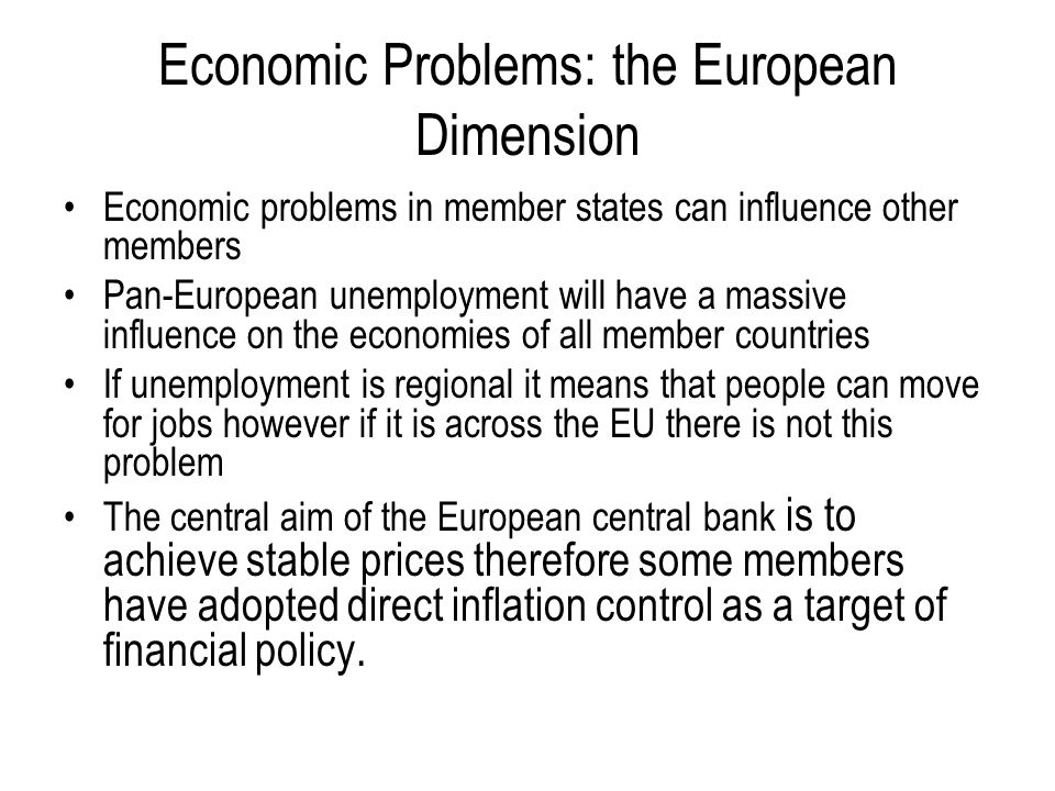 Economic Problems: the European Dimension
