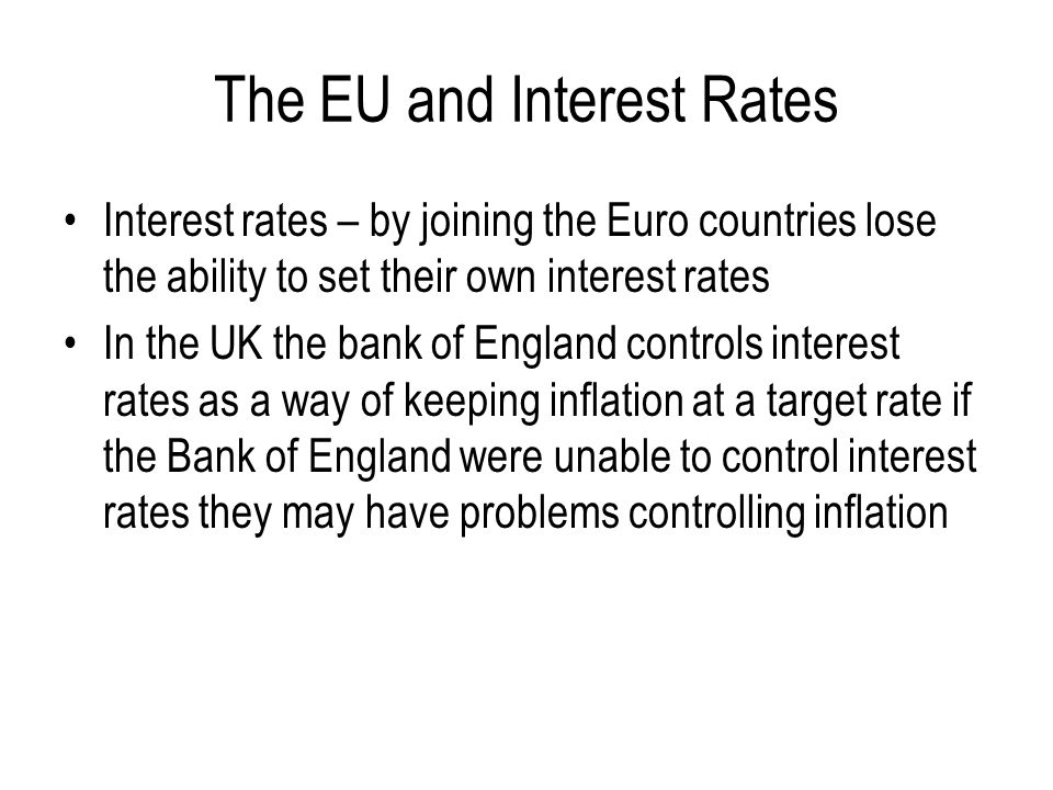 The EU and Interest Rates