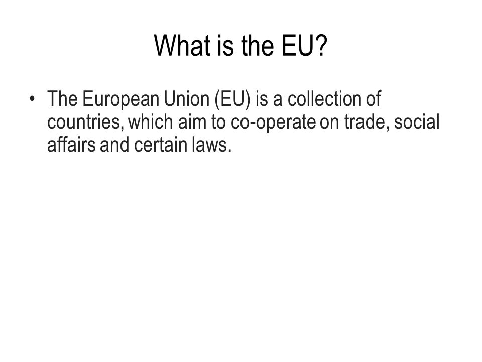 What is the EU.
