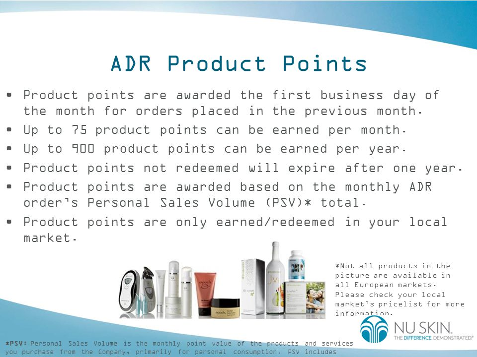 ADR Product Points Product points are awarded the first business day of the month for orders placed in the previous month.