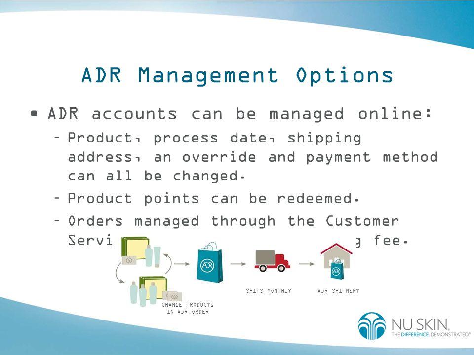 ADR Management Options