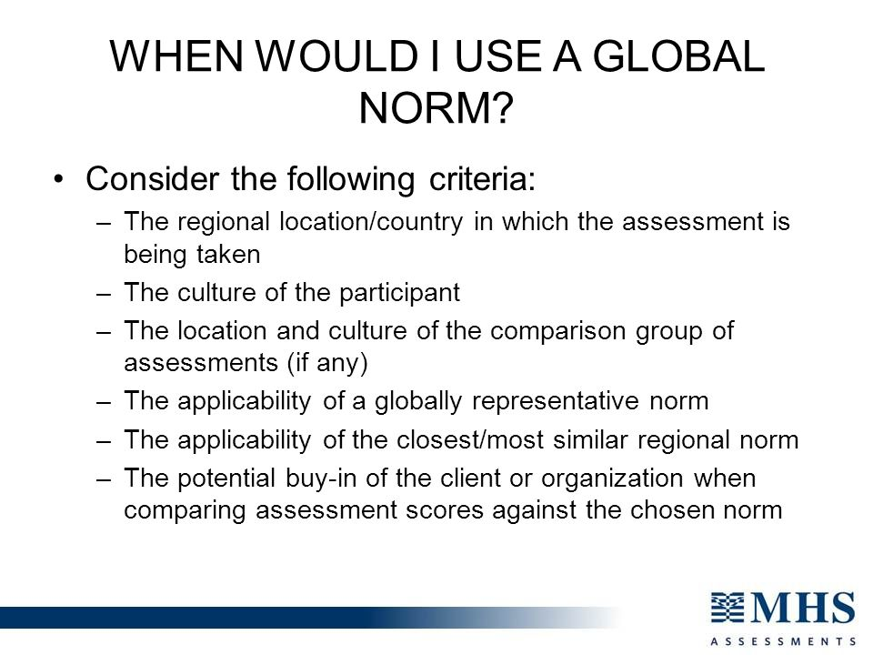 When would I use a Global Norm