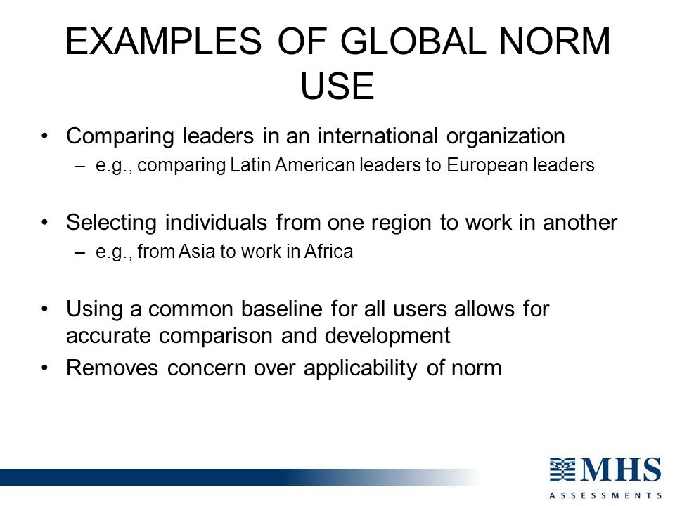 Examples of Global Norm Use