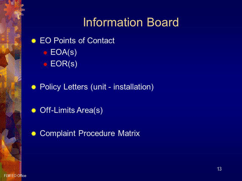 Information Board EO Points of Contact EOA(s) EOR(s)