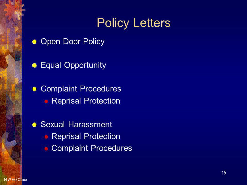 Policy Letters Open Door Policy Equal Opportunity Complaint Procedures