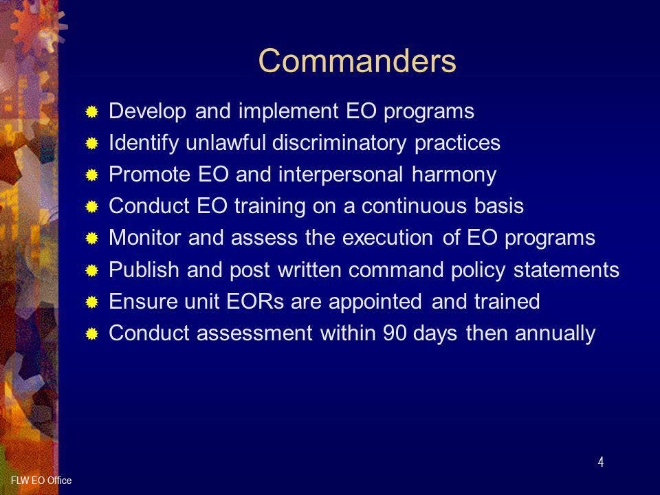 Commanders Develop and implement EO programs