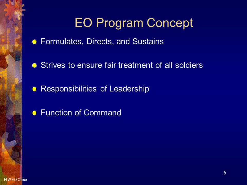EO Program Concept Formulates, Directs, and Sustains