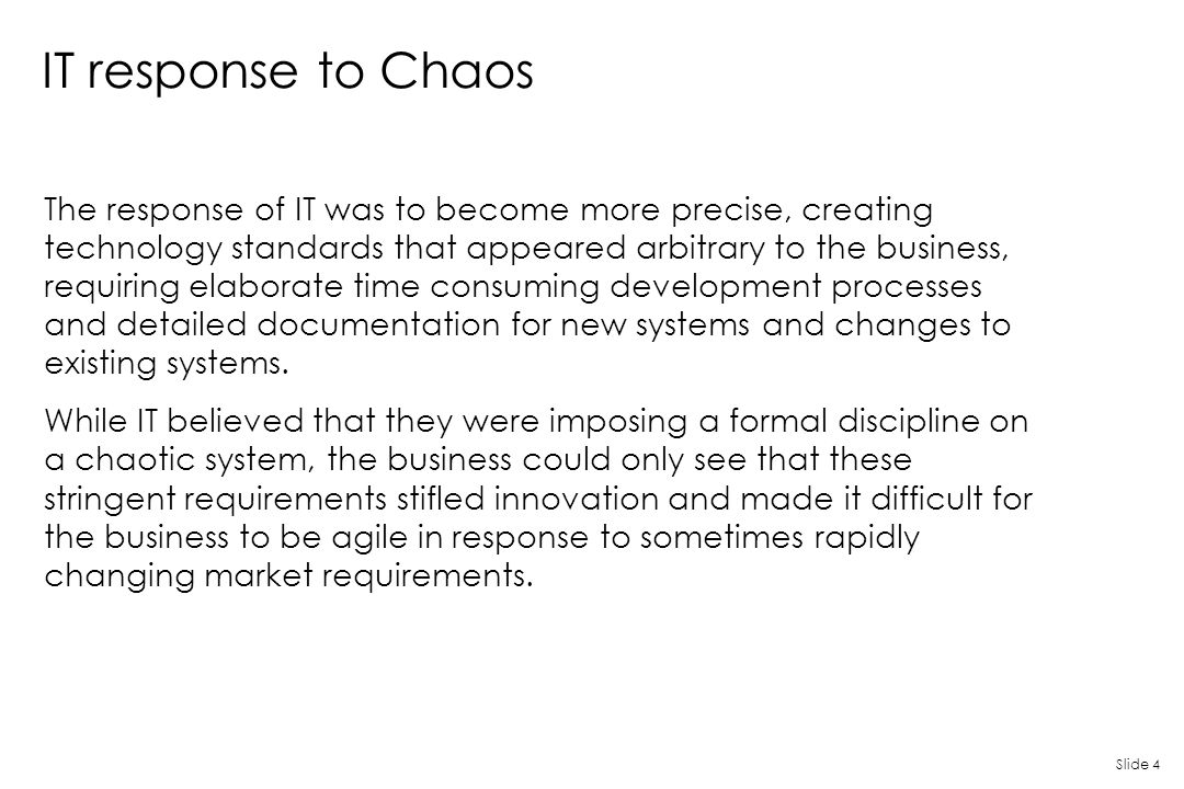 IT response to Chaos