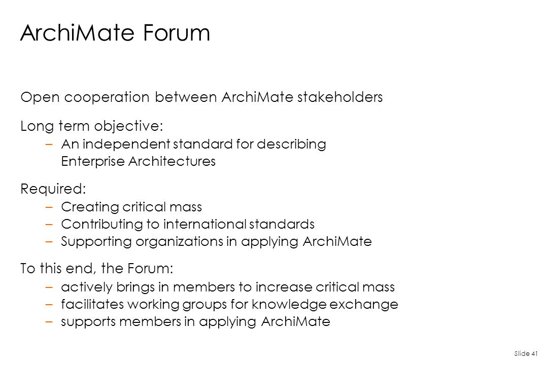 ArchiMate Forum Open cooperation between ArchiMate stakeholders
