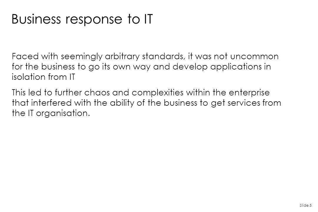 Business response to IT