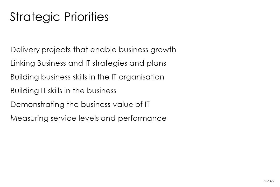 Strategic Priorities Delivery projects that enable business growth