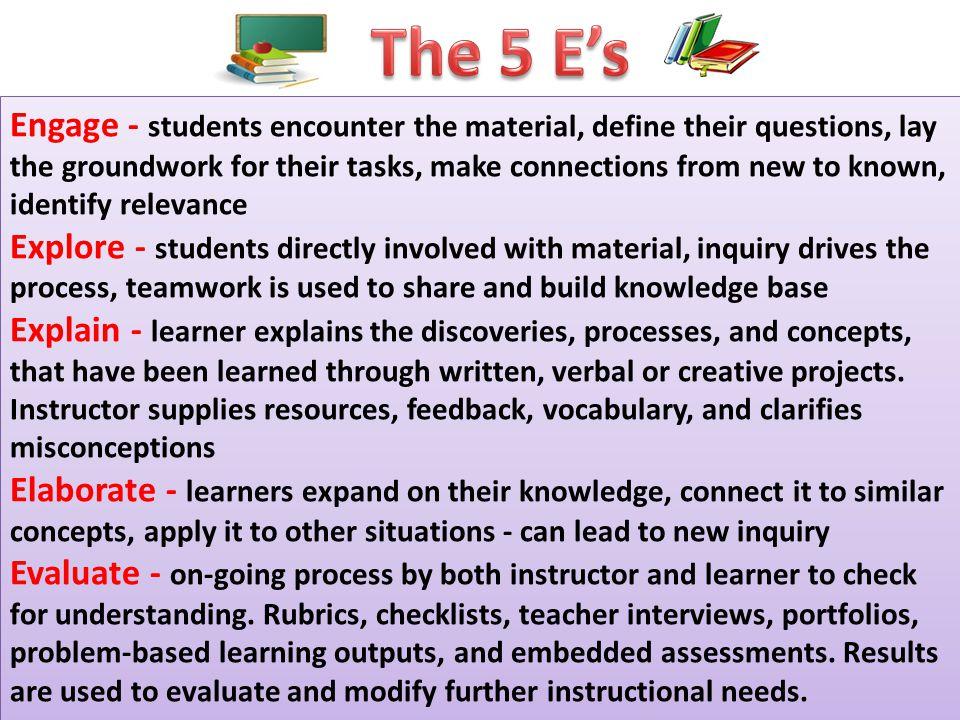 The 5 E's