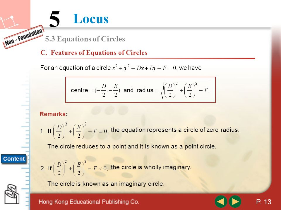 5.3 Equations of Circles C. Features of Equations of Circles Remarks: