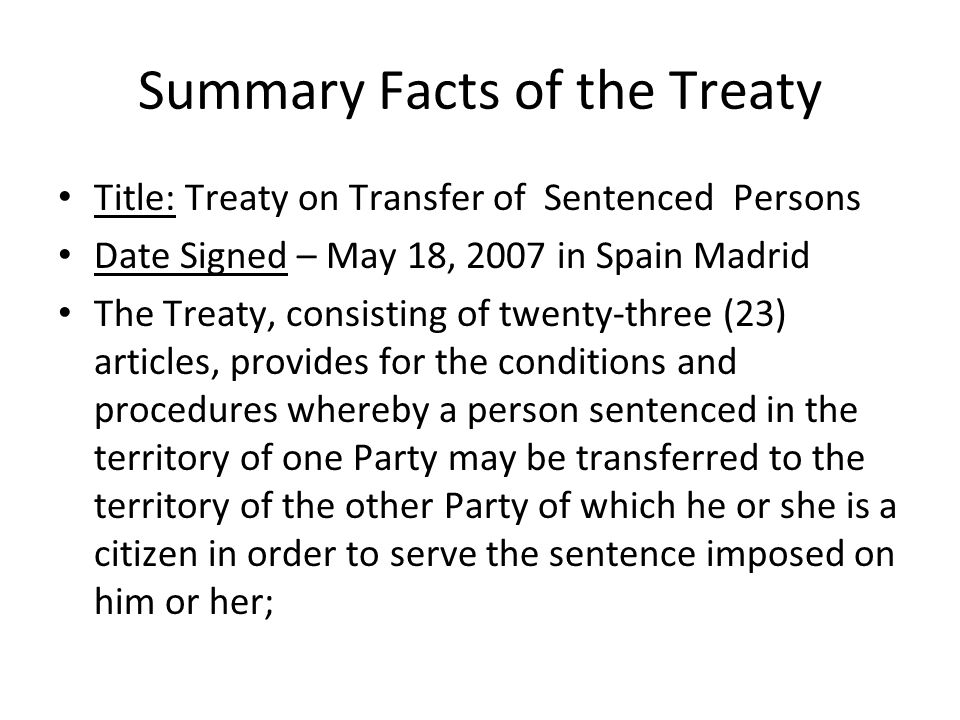 Summary Facts of the Treaty