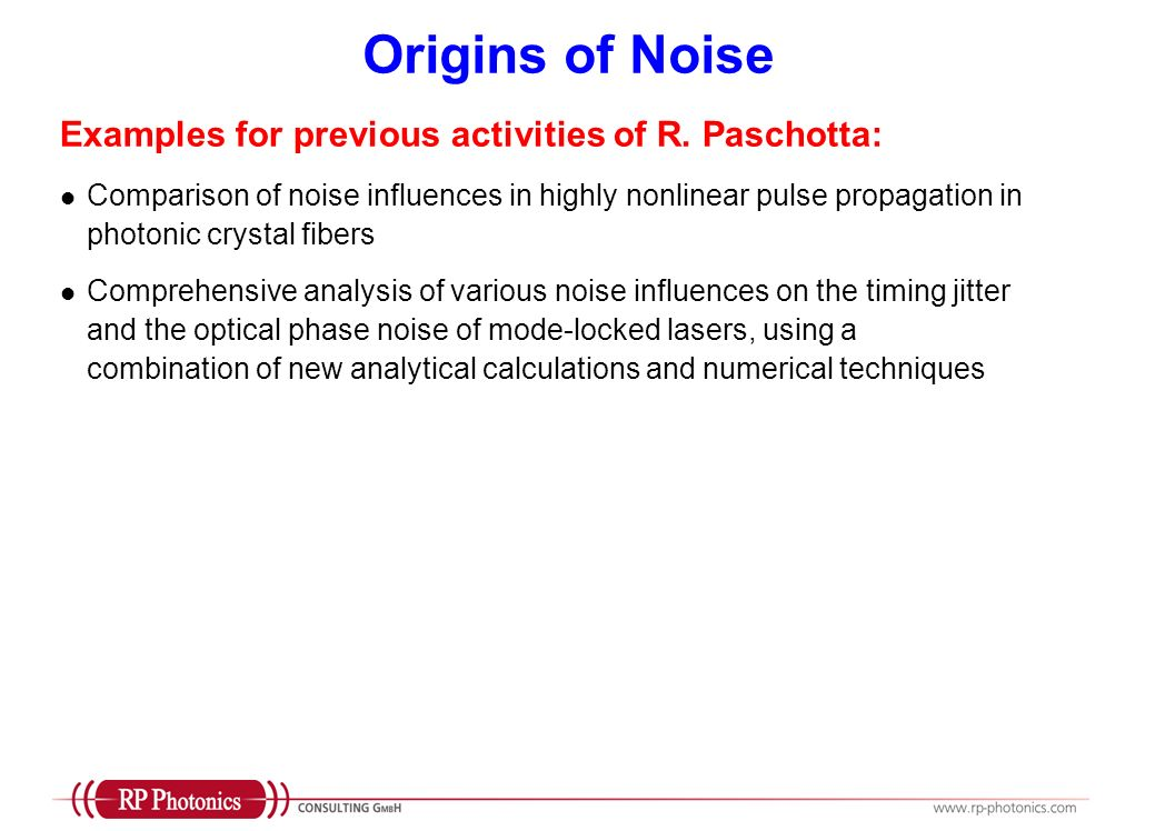 Origins of Noise Examples for previous activities of R. Paschotta: