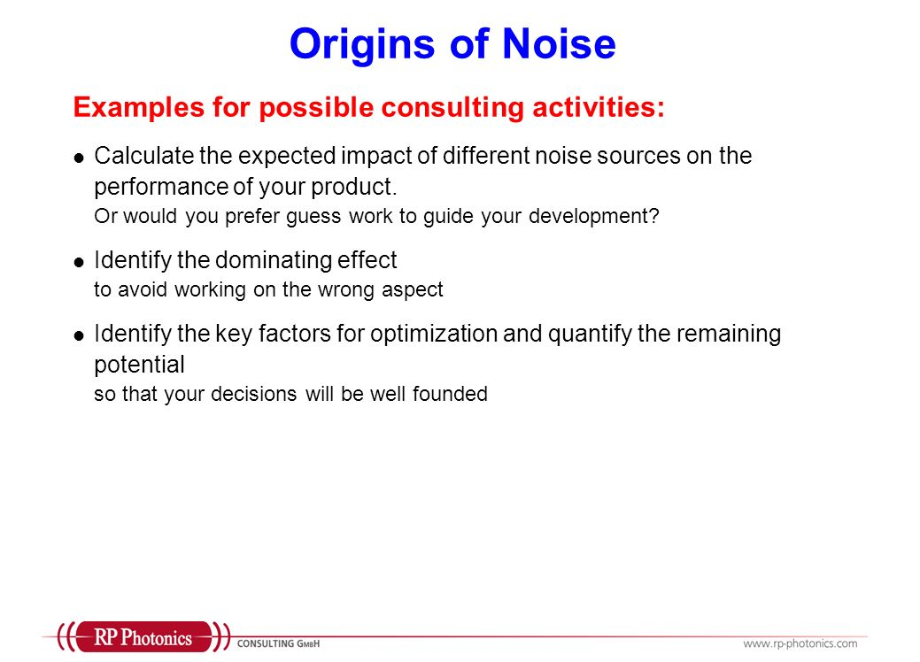 Origins of Noise Examples for possible consulting activities: