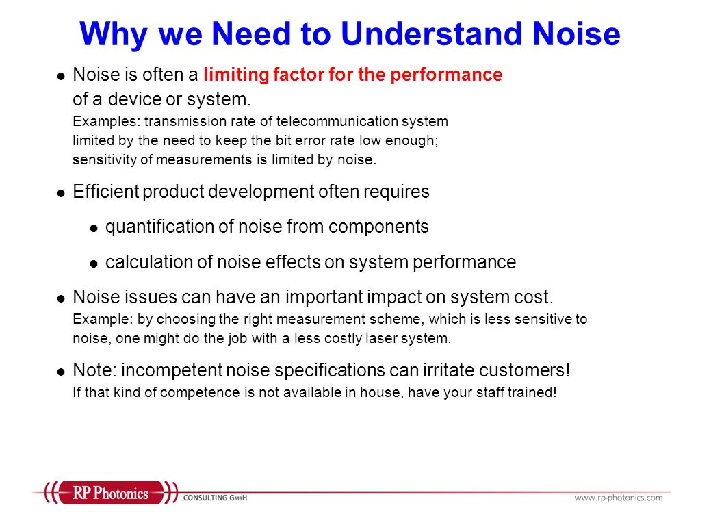 Why we Need to Understand Noise