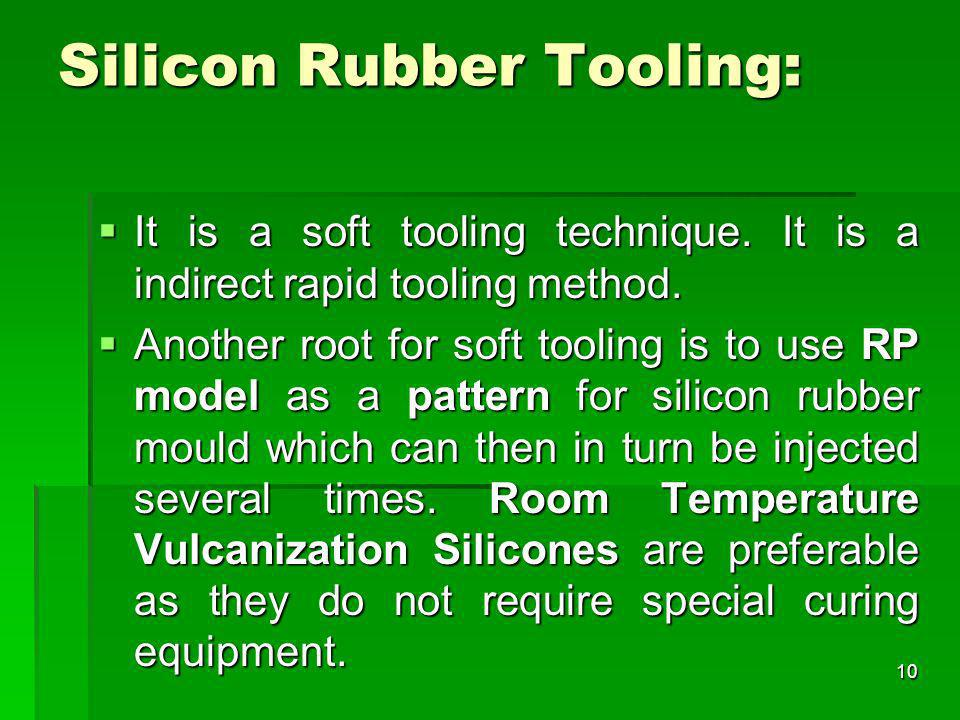 Silicon Rubber Tooling: