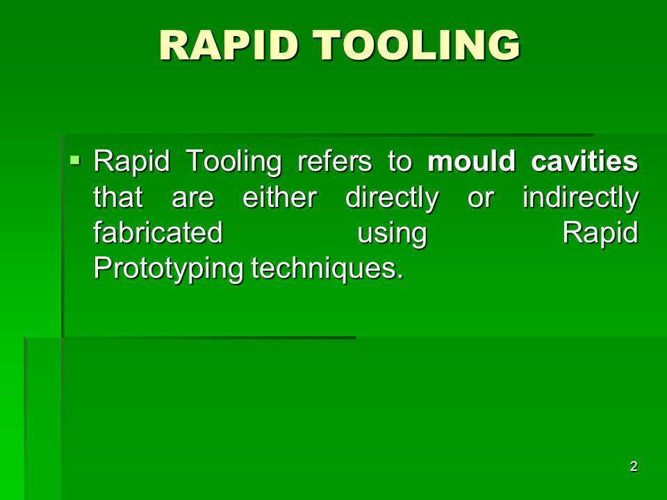 RAPID TOOLING
