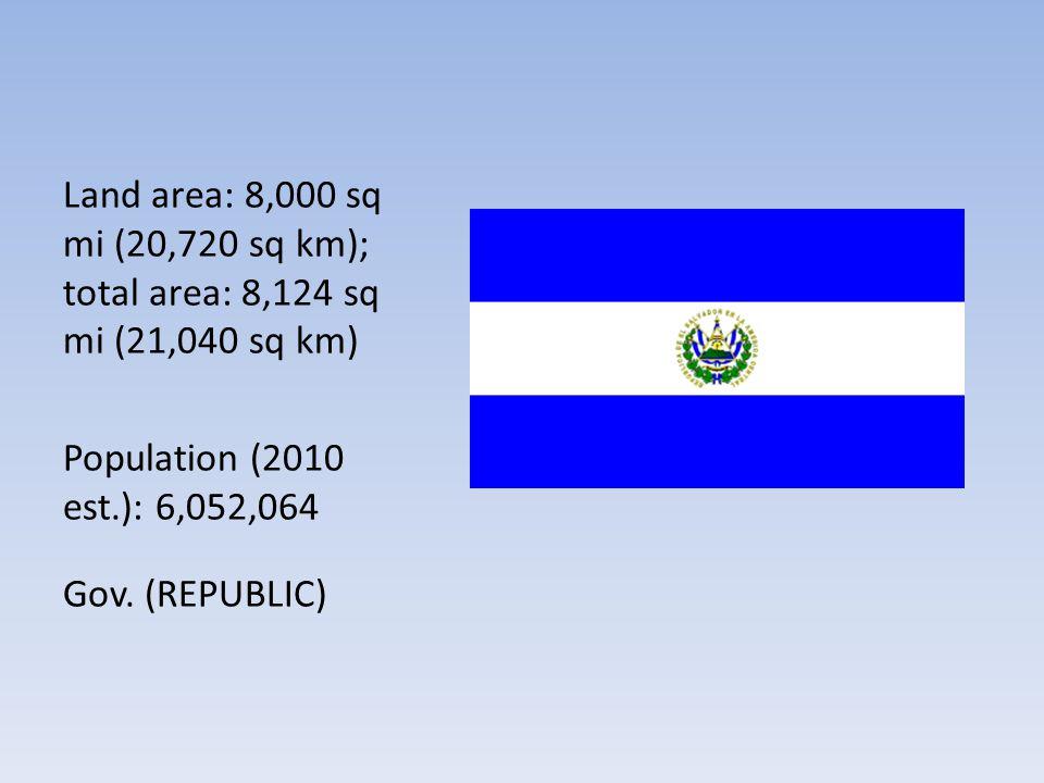 Land area: 8,000 sq mi (20,720 sq km); total area: 8,124 sq mi (21,040 sq km)