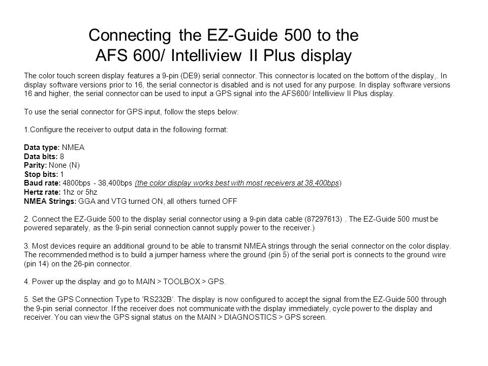 Connecting the EZ-Guide 500 to the AFS 600/ Intelliview II Plus display