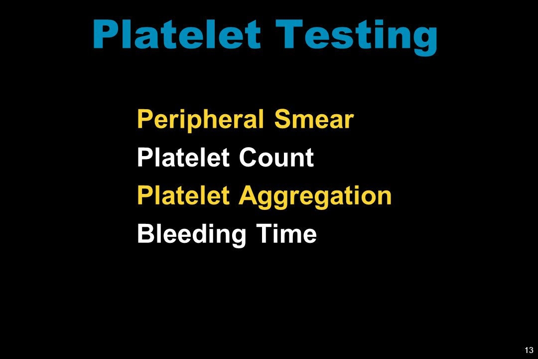 Platelet Testing Peripheral Smear Platelet Count Platelet Aggregation