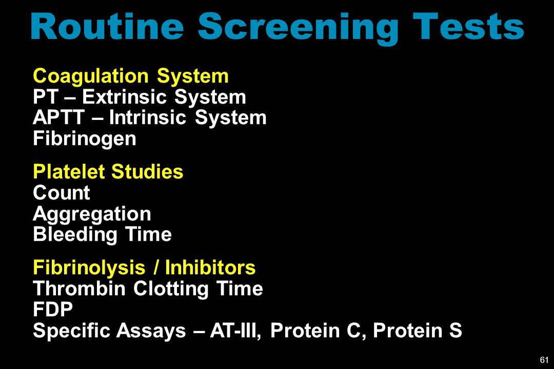 Routine Screening Tests