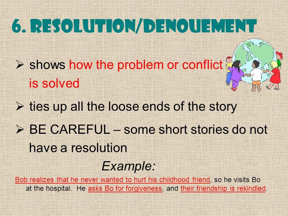6. Resolution/Denouement