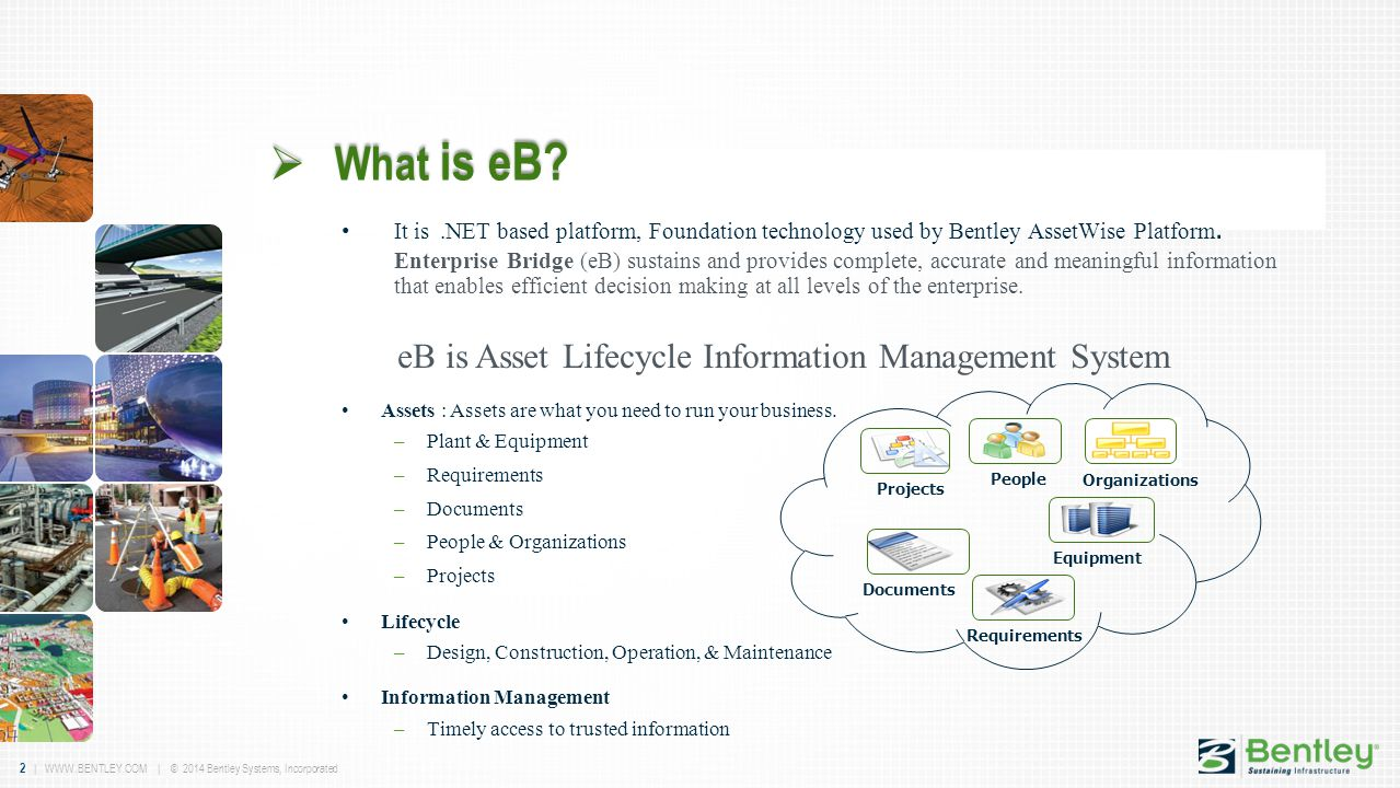 What is eB eB is Asset Lifecycle Information Management System
