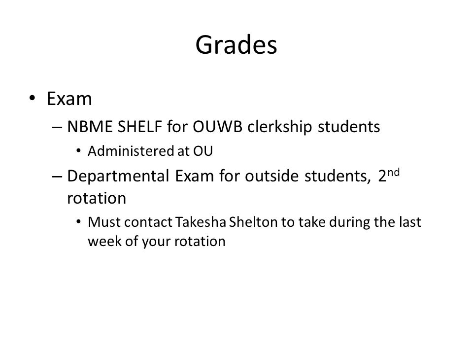 Grades Exam NBME SHELF for OUWB clerkship students