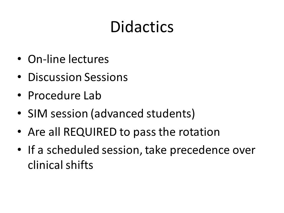 Didactics On-line lectures Discussion Sessions Procedure Lab