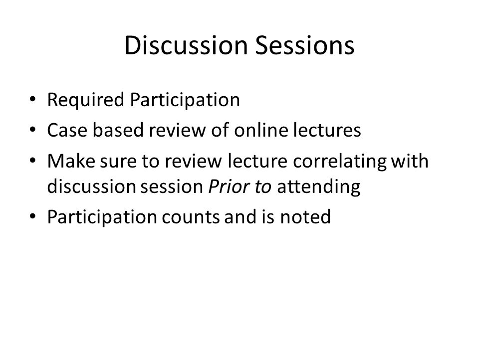 Discussion Sessions Required Participation