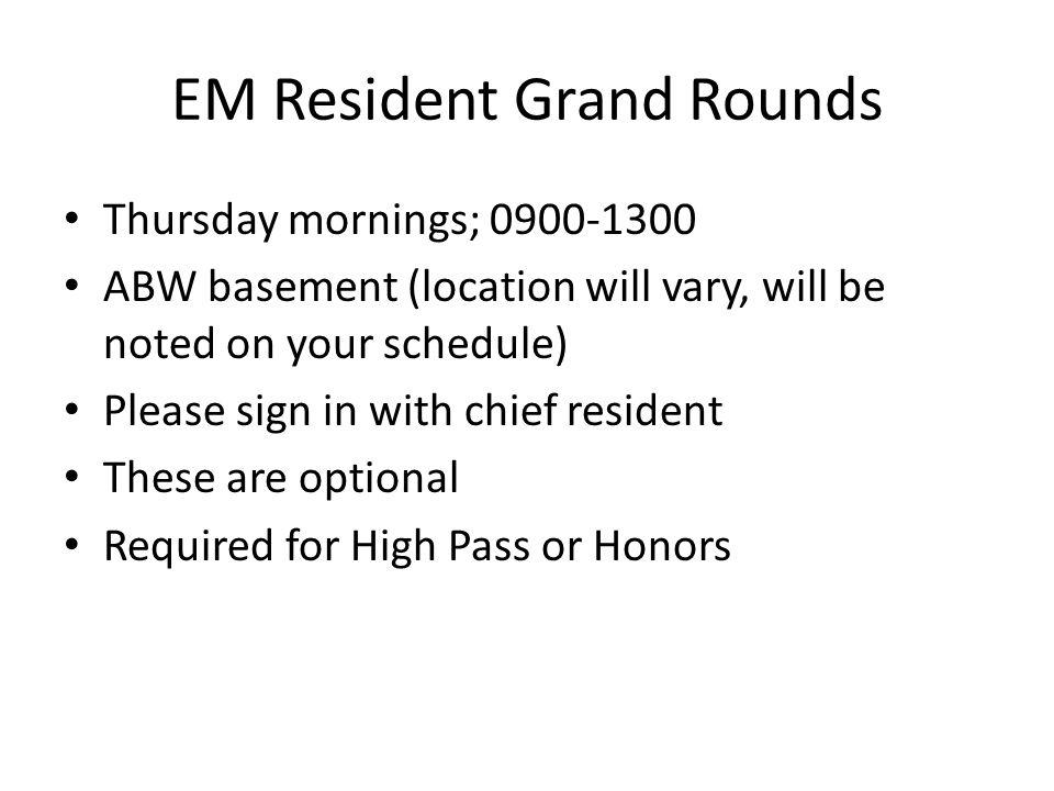 EM Resident Grand Rounds