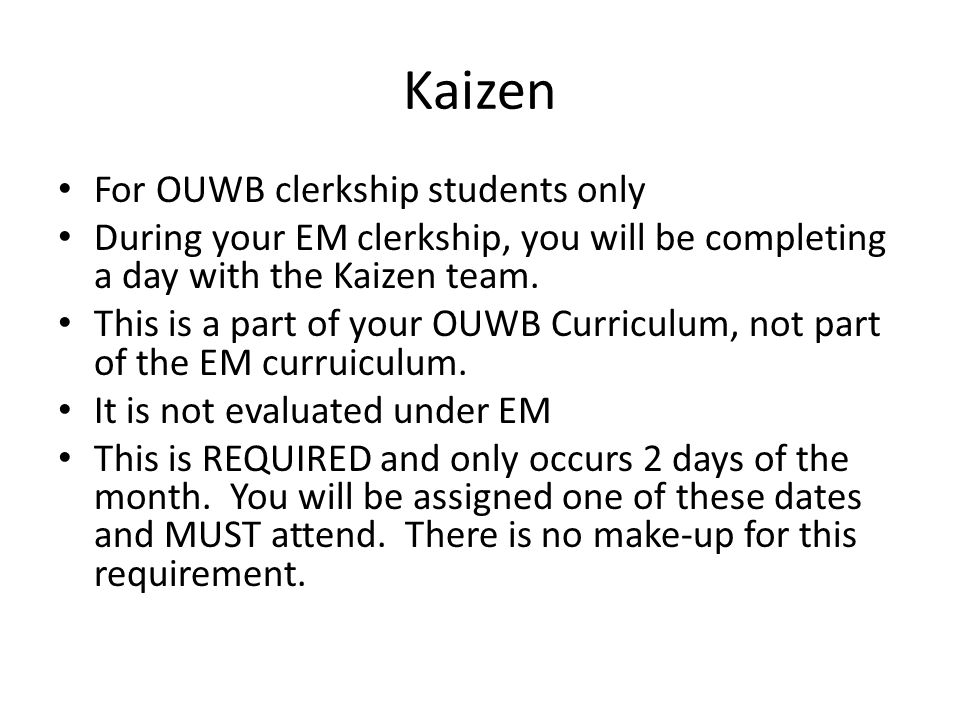 Kaizen For OUWB clerkship students only
