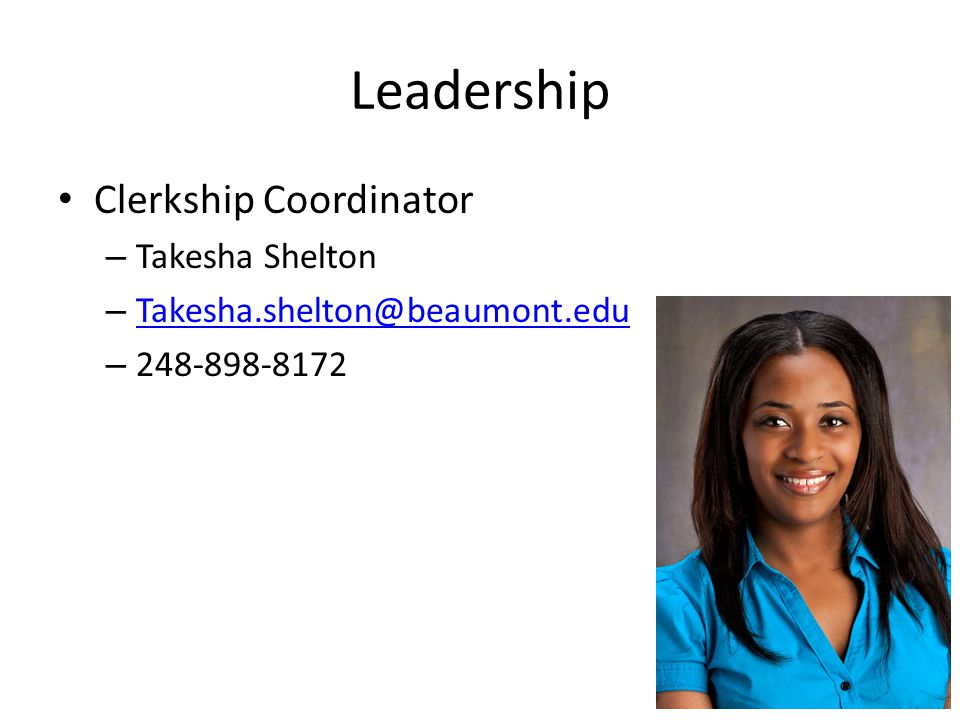 Leadership Clerkship Coordinator Takesha Shelton