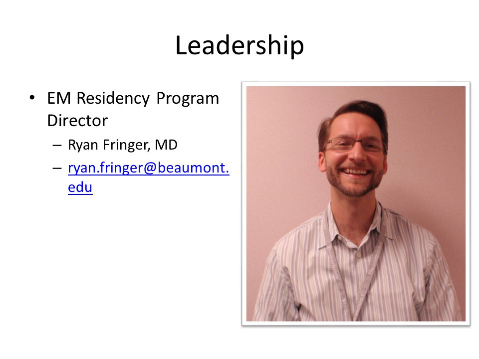 Leadership EM Residency Program Director Ryan Fringer, MD