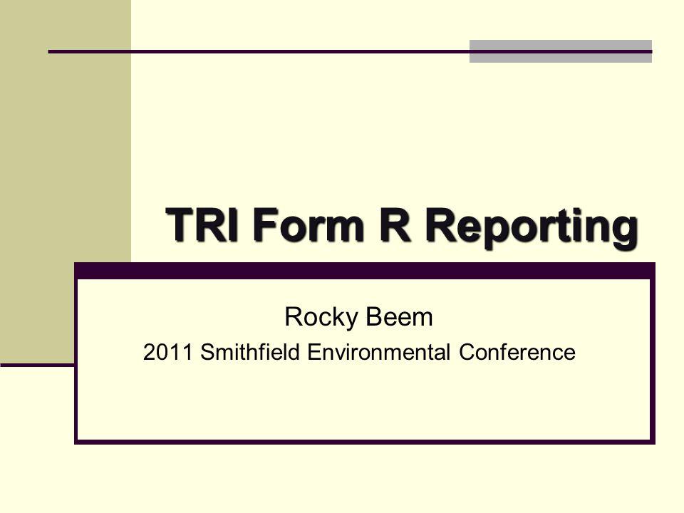 Rocky Beem 2011 Smithfield Environmental Conference