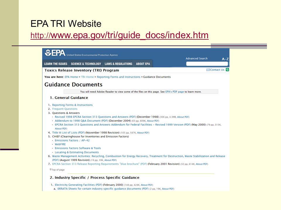 EPA TRI Website http://www.epa.gov/tri/guide_docs/index.htm
