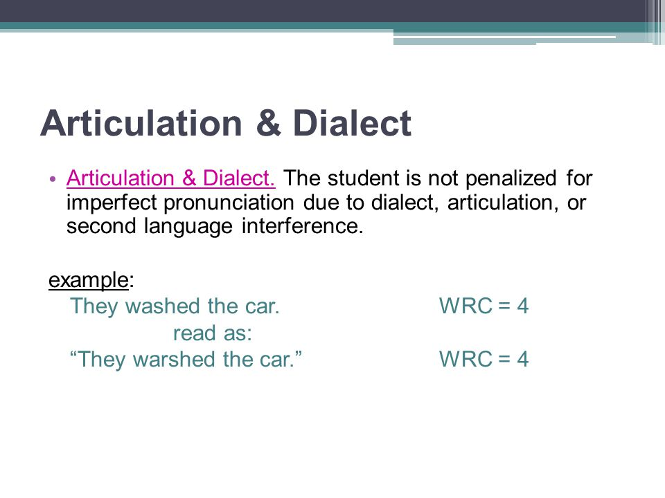 Articulation & Dialect
