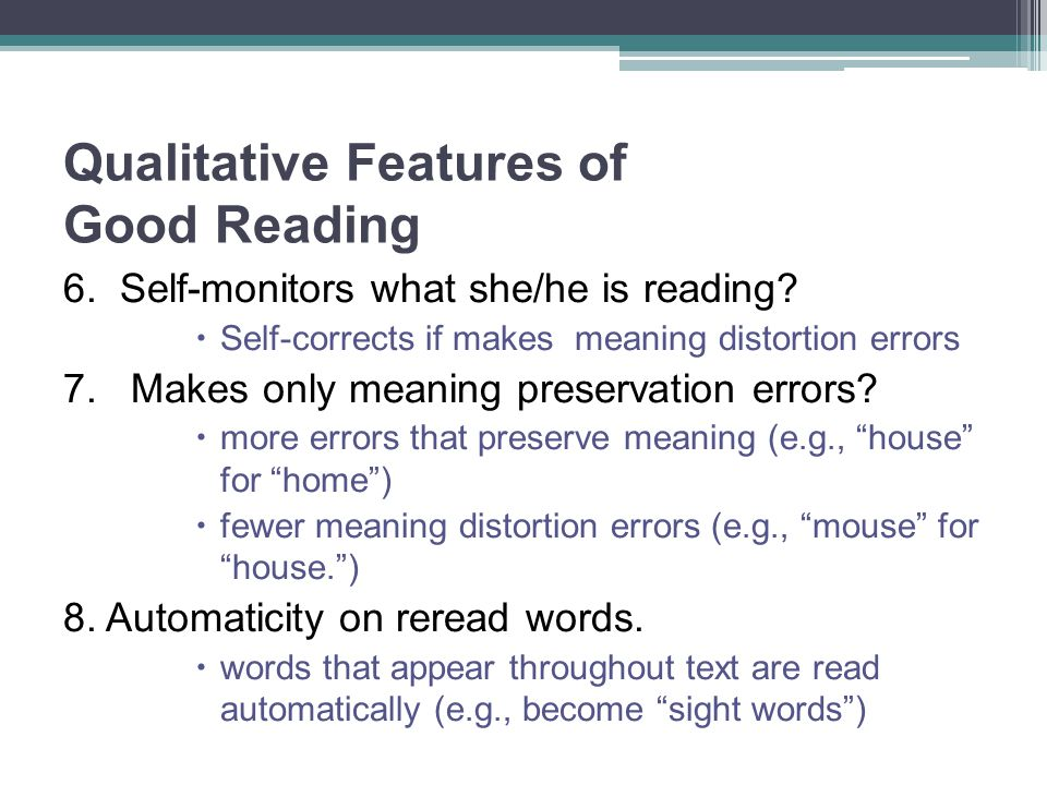 Qualitative Features of Good Reading