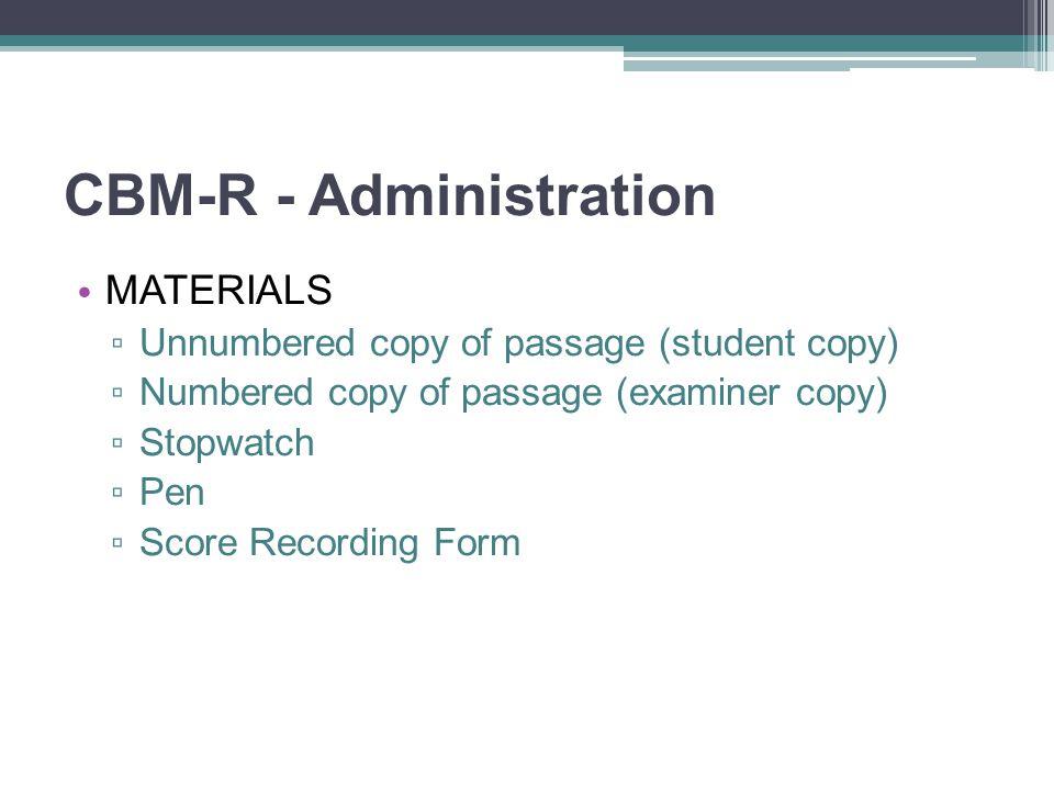 CBM-R - Administration