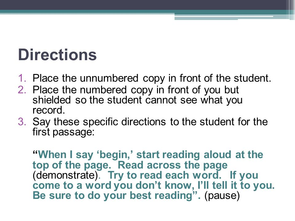 Directions Place the unnumbered copy in front of the student.