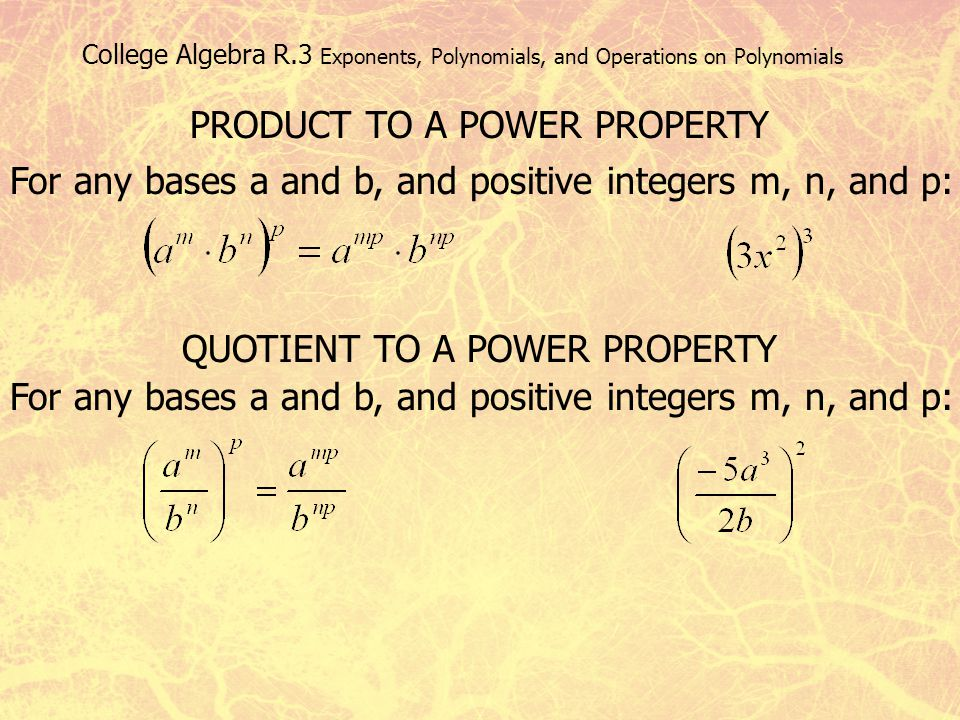 PRODUCT TO A POWER PROPERTY